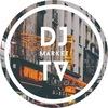 Dj Market TV