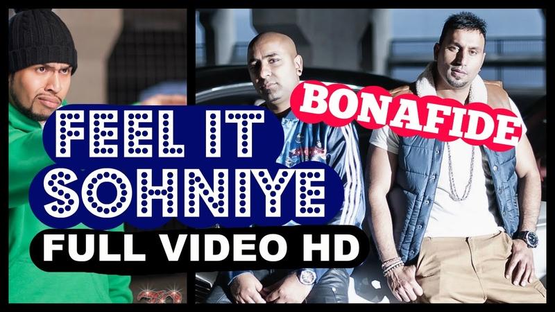 BONAFIDE (Maz Ziggy) - Feel It Sohniye ft HUMZA (Badmans World)