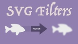 SVG Filters Crash Course