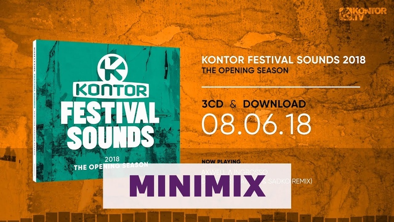 Kontor Festival Sounds 2018 - The Opening Season (Official Minimix HD)