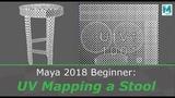 Maya 2018 Beginner UV Mapping a StoolBench