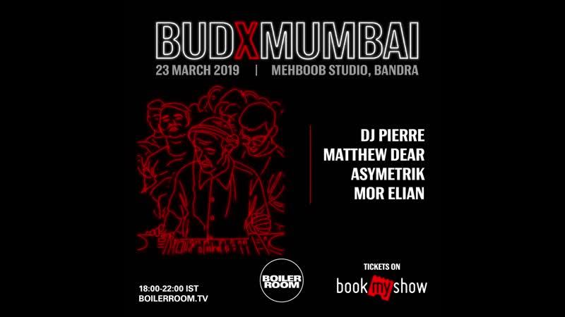 Boiler Room x BUDX Mumbai