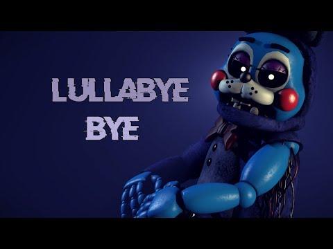 [FNAF SFM] Lullabye Bye   Song by Doctor Steel