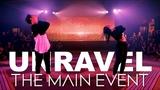 Unravel - Sabrina Claudio feat Kaycee &amp Sean The Main Event Tessandra Chavez Experience
