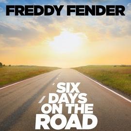 Freddy Fender альбом Six Days On the Road