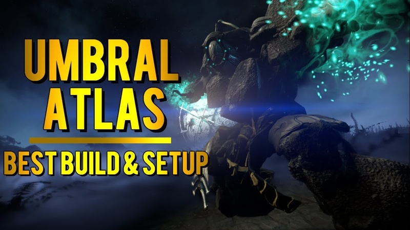 Warframe Umbral Atlas | Best DamageTank Build Setup