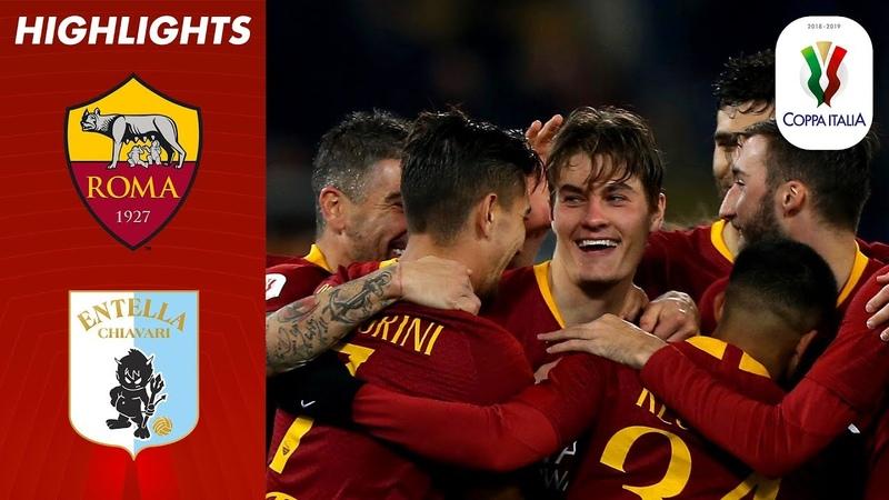 Roma 4-0 Entella | Schick At The Double As Roma March Into Quarter-Finals | Coppa Italia 1819