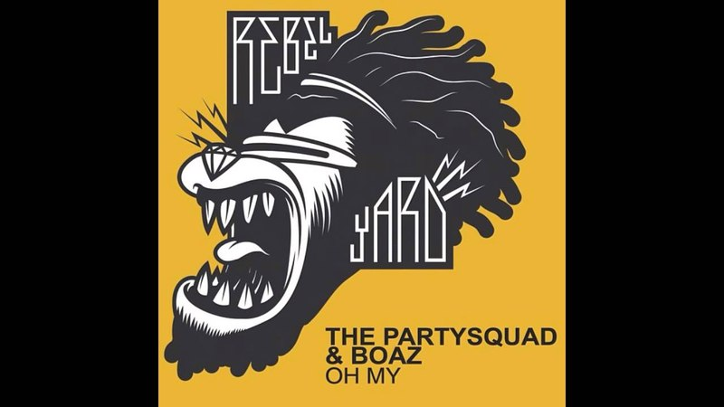 [ The Partysquad Boaz - Oh My (Club Mix) ] - vk.compoisonchalice