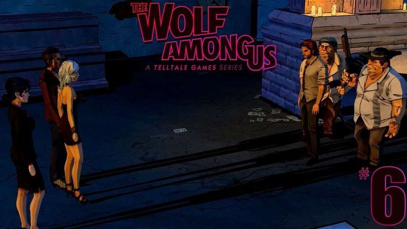 The Wolf Among Us (Волк среди нас) Ep.3 - Скрюченная тропа! Ужасная стрельба на похоронах 6