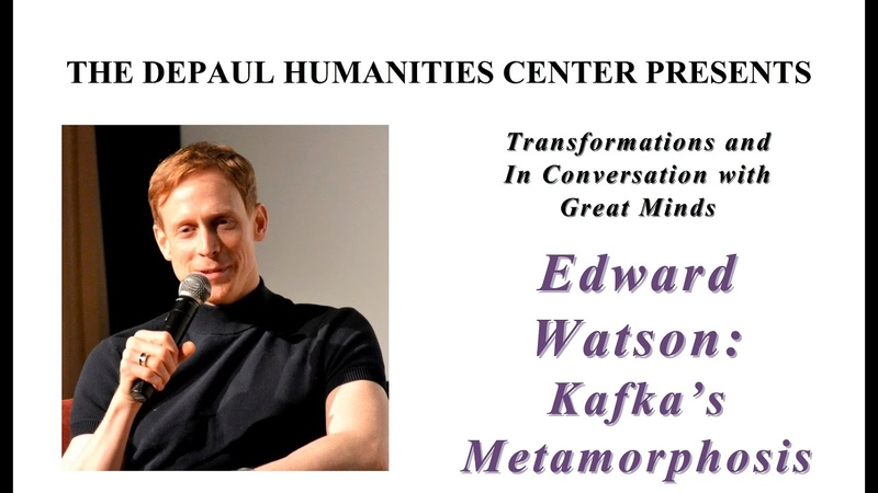 """Edward Watson: Kafka's Metamorphosis""— The DePaul Humanities Center"