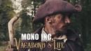 MONO INC feat Eric Fish A Vagabond's Life Official Video