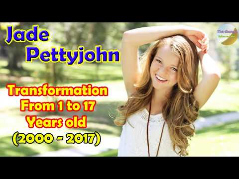 Jade Pettyjohn transformation from 1 to 17 years old