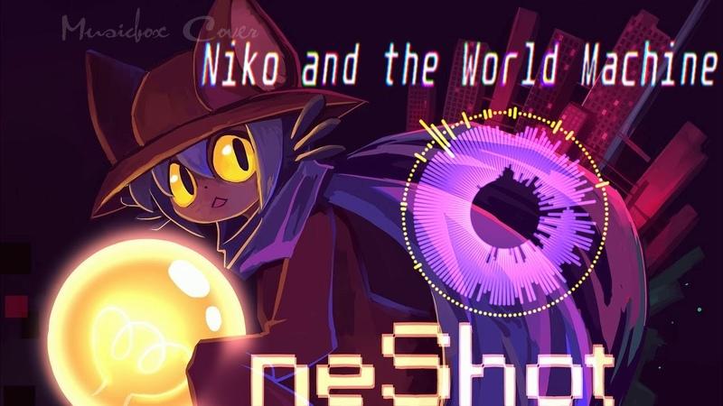 [Music box Cover] OneShot OST - Niko And The World Machine