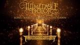 ILLIMITABLE DOLOR (Australia) - Armed He Brings The Dawn (Atmospheric DeathDoom Metal)