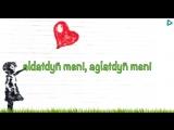 Batyr Muhammedow - Gozi yashly gyz (Sozleri bilen)-1.mp4