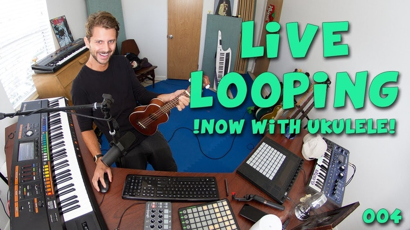 Live Looping with Kill Paris - 004 (Now w/ Ukulele)