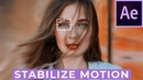 How To Stabilize Motion In After Effects