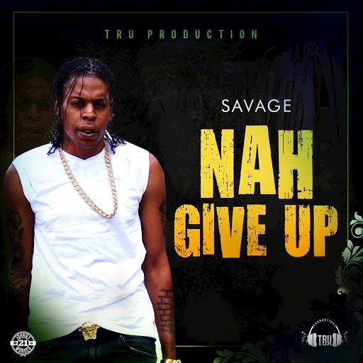 Savage альбом Nah Give Up