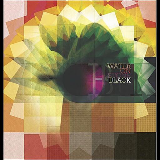 Black альбом Water On Stone
