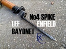 The No4 Spike Bayonet - Lee Enfield Rifle
