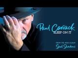 Paul Carrack - Sleep On It audio
