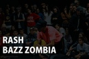 RASH Vs BAZZ ZOMBIA HIP HOP PRO FINAL TOP8 Styles Connection