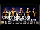 Can't Hold Us || X-Men | First Class