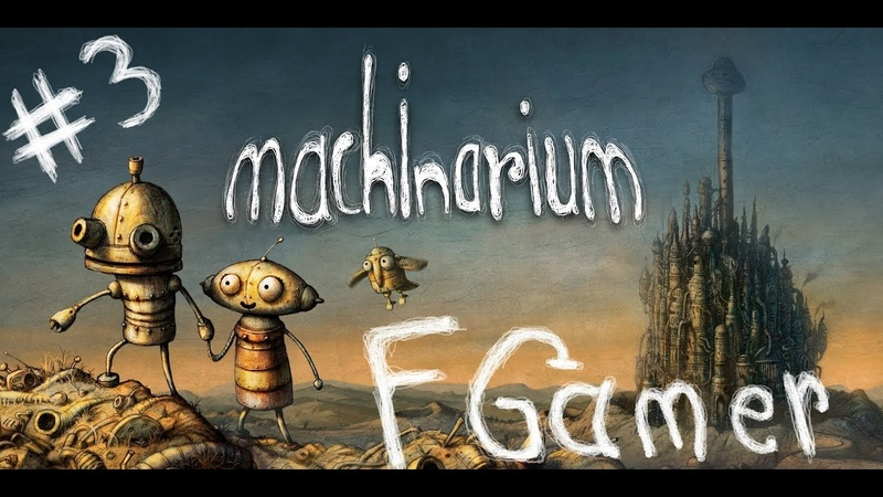 Machinarium Gameplay Walkthrough part 3 Best game 2009 Point and click games Biutiful GAME