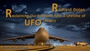 Richard Dolan - Reclaiming Our Freedom from a Lifetime of UFO Secrecy