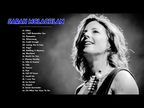 Melhor da lista de reprodução de Sarah McLachlan - Sarah McLachLan maior cobertura total de 2018