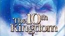 Десятое королевство The 10th Kingdom. Фэнтези, Семейный, Приключения.
