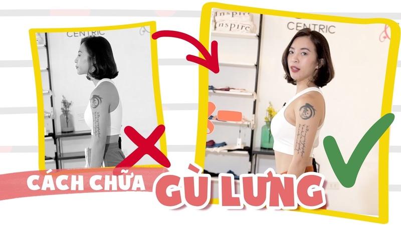 Bài tập chữa gù lưng ♡ Hana Giang Anh
