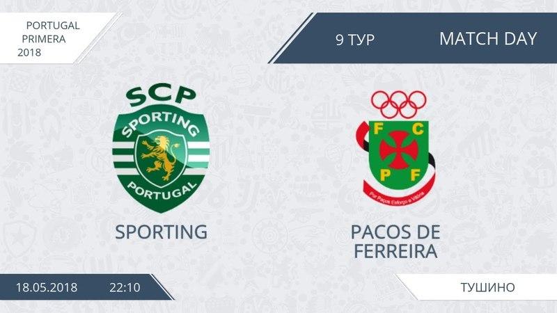 AFL18. Portugal. Primera. Day 9. Sporting - Pacos De Ferreira