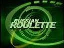 Russian Roulette - Game Show - 7/12/02 - Vincent/Al/Gerald/Cheryl