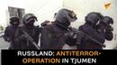 Russland: Antiterror-Operation schützt sibirische Stadt Tjumen vor Anschlag