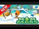 Cartoon game for kids Be Be Bears (MiMiMishki, Mimi Mishki) In English download for free on android