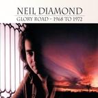 Neil Diamond альбом Glory Road - 1968 To 1972