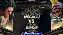 NVD Phenom (Necalli) vs Atrosh (Birdie) - EGX 2018 Day 1 Pools - CPT 2018
