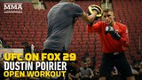 UFC on FOX 29: Dustin Poirier Open Workout Highlights - MMA Fighting