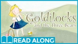 Goldilocks and the Three Bears #ReadAlong Storybook Video For Kids Ages 2-7
