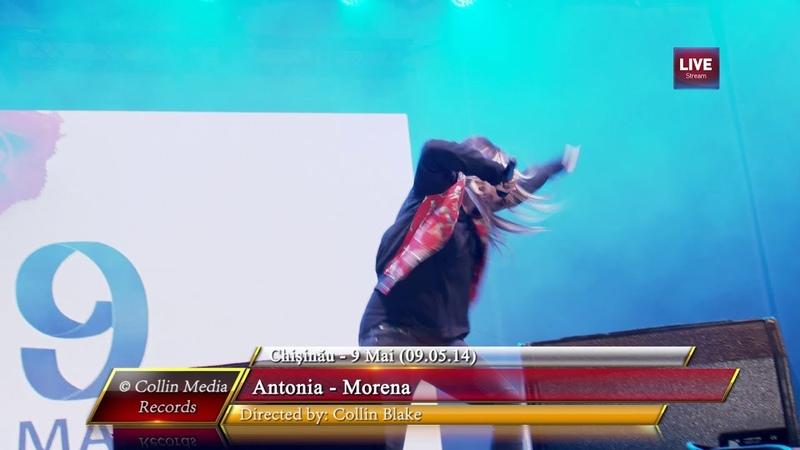 Antonia - Morena (Live @ Chisinau) (09.05.14)