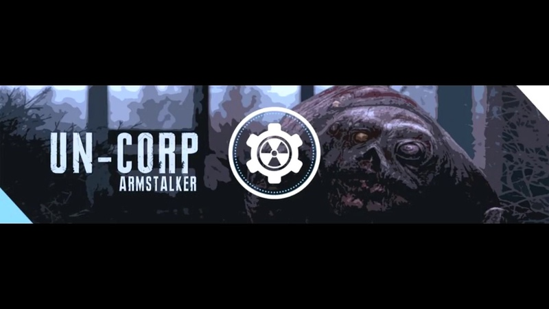 ArmSTALKER RP Un-Corp Добро пожаловать.