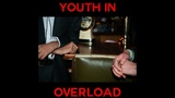 Crewel Intentions - Youth In Overload (Official Video)