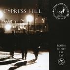 Cypress Hill альбом Boom Biddy Bye Bye