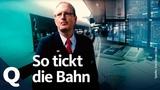 Interne Einblicke So funktioniert die Deutsche Bahn Quarks