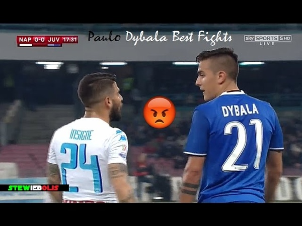 Paulo Dybala ● Best Fights Angry Moments Ever ● 1080i HD Dybala Juventus