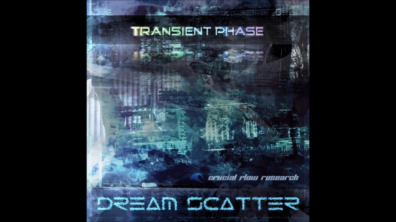 Dream Scatter - Transient Phase [Full Album]