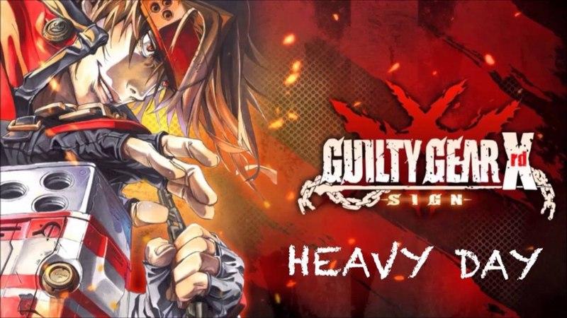 Guilty Gear Xrd -SIGN- OST HEAVY DAY
