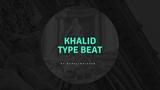 Khalid Type Beat Guitar Type Beat Soul Instrumental