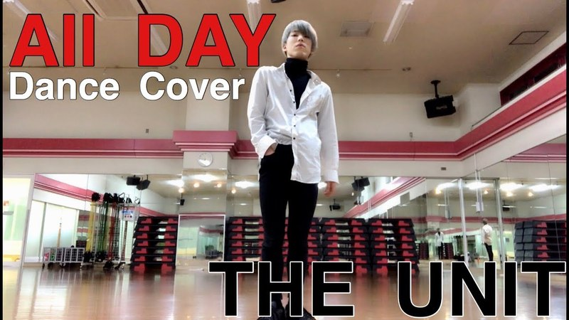 THE UNIT(더 유닛) - All DAY Dance Cover